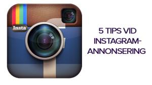 5 tips vid Instagramannonsering